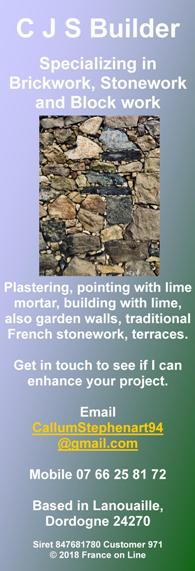 CJS Builder,Lanouaille,Dordogne,24270,brickwork,stonework,block work,plastering,pointing with lime mortar,building with lime,garden walls,traditional French stonework,terraces