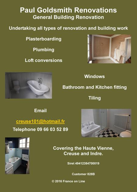 Paul Goldsmith Renovations,general building,renovation,plasterboarding,plumbing,loft conversions,windows,bathroom fitting,kitchen fitting,tiling,Haute Vienne,Creuse,Indre,Vienne,Limousin,Center,Poitou Charente