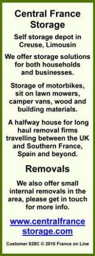 Central France Storage,Creuse,Limousin,household goods,business,motorbikes,sit on lawn mowers,camper vans,wood,building materials,removal firms,small removals