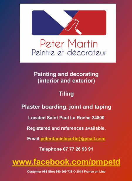 Peter Martin,painter,decorator,English,painting,decorating,tiling,plaster boarding,joint and taping,inside and out,interior,exterior,Saint Paul la Roche,Dordogne,Limousin,Charente