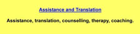 Assistance,translation,counselling,therapy,coaching